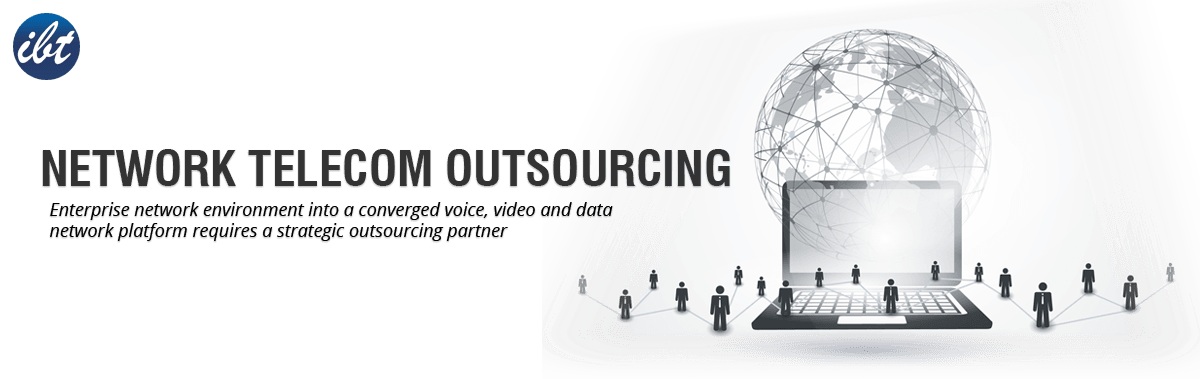 Network Telecom Outsourcing
